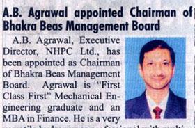 श्री ए.बी. अग्रवाल ने अध्यक्ष, भाखडा ब्यास प्रबन्ध बोर्ड (बीबीएमबी ) के पद पर अपना कार्यभार ग्रहण कर लिया है ।