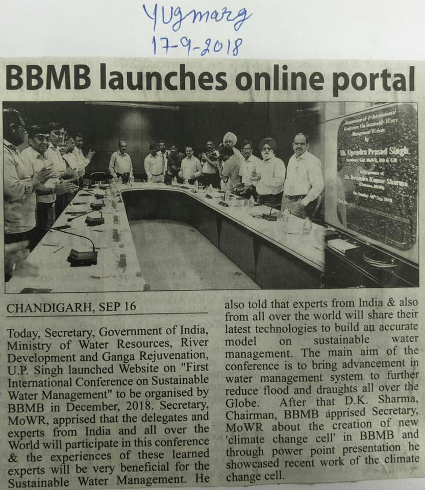 """Sh. U.P. Singh Secretary, Government of India, Ministry of Water Resources, River Development and Ganga Rejuvenation, launched Website on """"First International Conference on Sustainable Water Management"""" to be organised by BBMB in December, 2018."""
